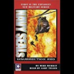 Navy Seals: Insurrection Red | Mike Murray