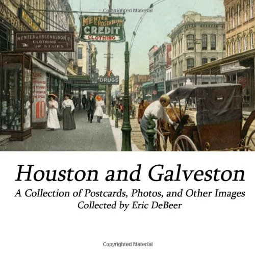 houston-and-galveston-a-collection-of-postcards-photos-and-other-images