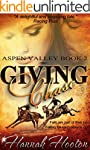 Giving Chase (Aspen Valley Book 2)