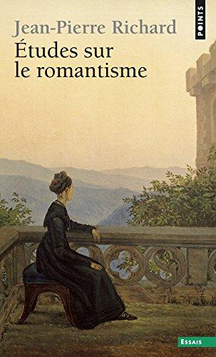 Études sur le romantisme (Points essais)