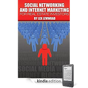 Social Networking And Internet Marketing For Real Estate Investors
