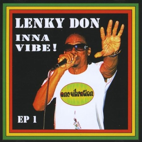 Inna Vibe!: Lenky Don: Music