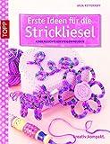 Image de Erste Ideen für die Strickliesel: Kinderleichte Einsteigerprojekte (kreativ.kompakt.kids)