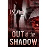 Out of the Shadowby J.S. Winn