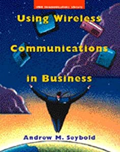 Using Wireless Communication Systems in Business