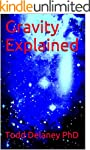 Gravity Explained (English Edition)