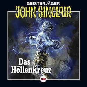 Das Höllenkreuz (John Sinclair 2000) Hörspiel