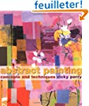Abstract Painting: Concepts and Techn...