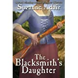 The Blacksmith's Daughter: A Mystery of the American Revolution ~ Suzanne Adair