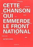 echange, troc Baptiste Vignol - Cette chanson qui emmerde le Front national