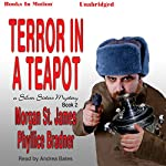 Terror in a Teapot | Morgan St. James,Phyllice Bradner