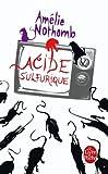 echange, troc Amelie Nothomb - Acide sulfurique