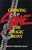 Growing Up Sane (0942941004) by Terrence Webster-Doyle