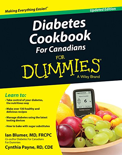 Diabetes Cookbook For Canadians For Dummies (For Dummies (Cooking)) by Ian Blumer, Cynthia Payne