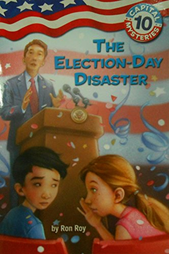 Capital Mysteries #10: The Election-Day Disaster (A Stepping Stone Book(TM)) PDF