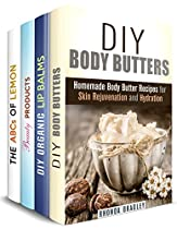 Natural Beauty Products Box Set (4 In 1): Homemade Body Butter, Lip Balms And Other Recipes For You + Some Cleaning Hacks (homemade Skin Care And Hair Care)