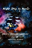 Night Ship to Never