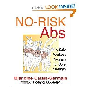 No-Risk Abs: A Safe Workout Program for Core Strength Blandine Calais-Germain