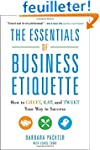 The Essentials of Business Etiquette:...