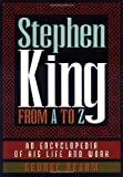 Stephen King from A to Z: An Encyclopedia of His Life and Work