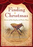 img - for Finding Christmas: Stories of Startling Joy and Perfect Peace book / textbook / text book