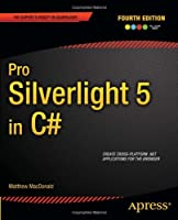 Pro Silverlight 5 in C#, 4th Edition Front Cover