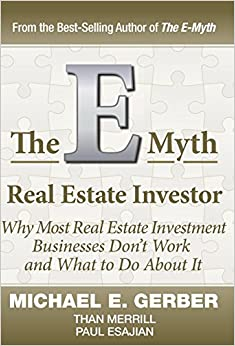 The E-Myth Real Estate Investor