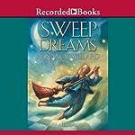 Sweep Dreams | Nancy Willard