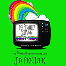 Desperately Seeking Sixty-Nine Audiobook by J D Frettier Narrated by Hollie Jackson