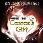 Camael's Gift: Angelic Hosts Series, Book 1   Michele E. Gwynn