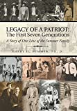 img - for Legacy of a Patriot: The First Seven Generations: A Story of One Line of the Summer Family book / textbook / text book