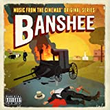 Banshee (Music From The Cinemax® Original Series) [Explicit]