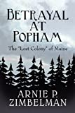 img - for Betrayal at Popham: The