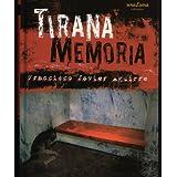 TIRANA MEMORIA