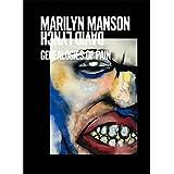 Marilyn Manson & David Lynch: Genealogies of Pain
