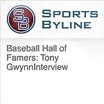 Baseball Hall of Famers: Tony Gwynn Interview   Ron Barr