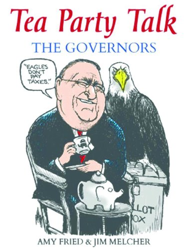 Tea Party Talk - The Governors