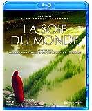 La Soif du monde [Blu-ray]