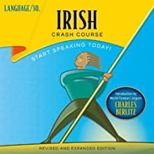 Irish Crash Course (       UNABRIDGED) by LANGUAGE/30 Narrated by LANGUAGE/30