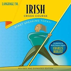 Irish Crash Course Audiobook