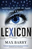 Lexicon (1444764659) by Max Barry