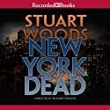 New York Dead Audiobook by Stuart Woods Narrated by Richard Ferrone