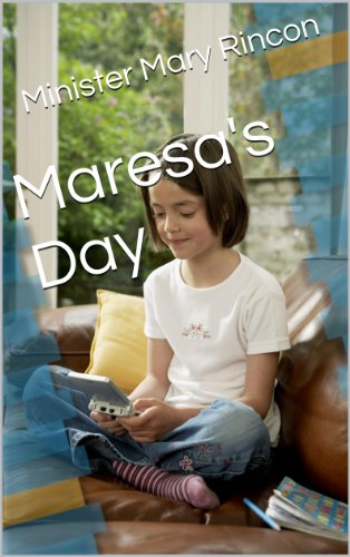 Book: Maresa's Day by Mary Rincon
