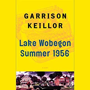 Lake Wobegon Summer 1956 Audiobook