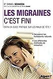"""Afficher """"Les migraines, c'est fini !"""""""