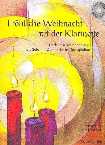 Rapp Verlag Fröhliche Weihnacht Klarinette - mit CD, Horst...