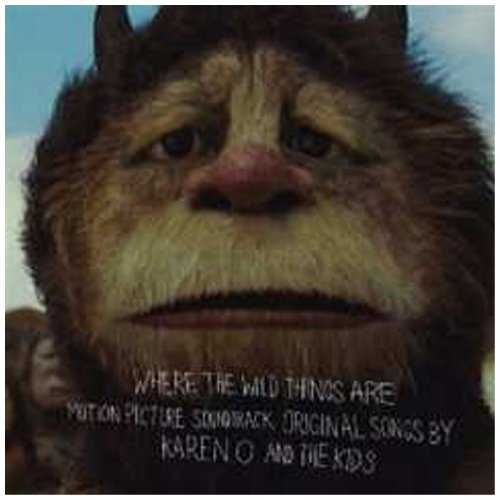 Where The Wild Things Are Original Motion Picture Soundtrack:  Original Songs By Karen O... by Carter Burwell and Karen O