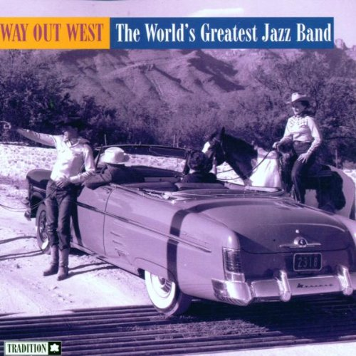 Way Out West by World's Greatest Jazz Band