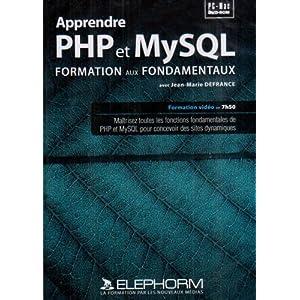 Elephorm - Apprendre PHP & MySQL - Formation aux fondamentaux new [repost]