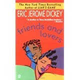 "Friends and Loversvon ""Eric Jerome Dickey"""